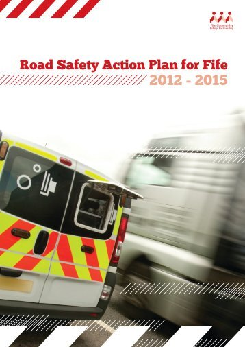 Road Safety Action Plan for Fife 2012 - 2015