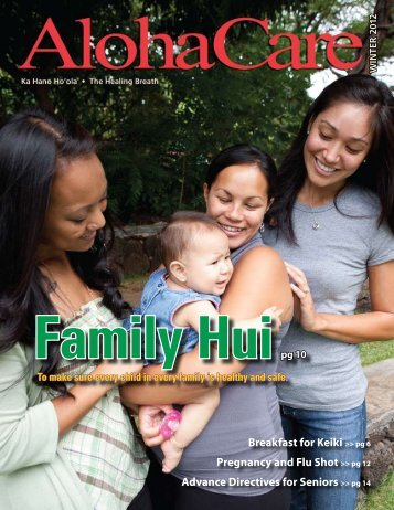 Breakfast for Keiki >> pg 6 Pregnancy and Flu Shot ... - AlohaCare