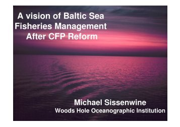 MiKe Sissenwine, ICES Advisory Committe - Baltic Sea RAC