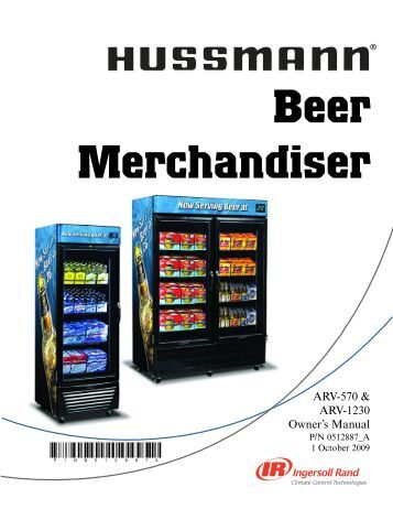 hussmann beer merchandiser owners manual 0512887a