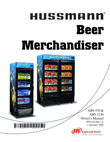 hussmann beer merchandiser owners manual 0512887a - Beer Merchandiser