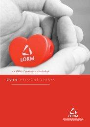 Výroční zpráva o.s. LORM za rok 2012 (PDF, 1.3 MB)