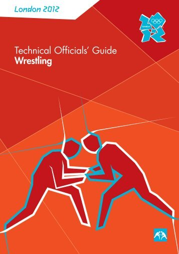 London 2012 Technical Officials' Guide Wrestling - RERO DOC