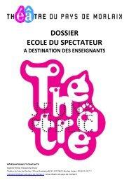 Dossier Ecole du Spectateur - Théâtre du Pays de Morlaix