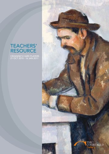 TEACHERS' RESOURCE - The Courtauld Institute of Art