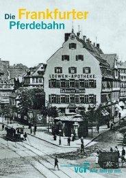 Die Frankfurter Pferdebahn - Historische Straßenbahn der Stadt ...