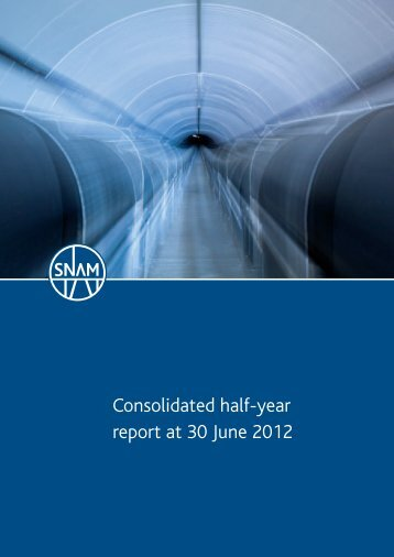 Consolidated half-year report at 30 June 2012 - Snam