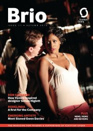 Download our regular Brio magazine here - issue 11. - Scottish Opera