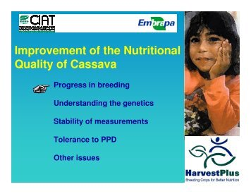 Improvement of the Nutritional Quality of Cassava