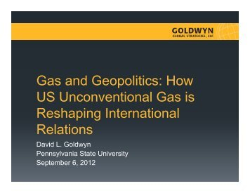 How US Unconventional Gas is Reshaping International Relations