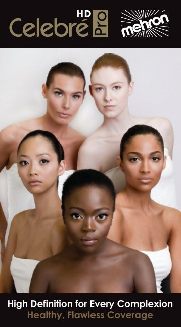 High Definition for Every Complexion Healthy, Flawless ... - Mehron