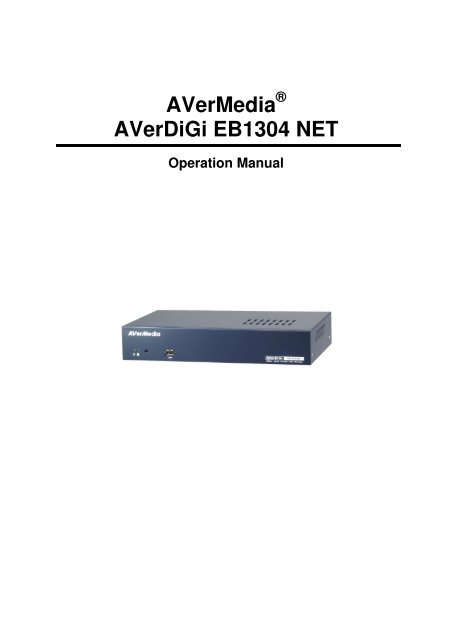 AVERMEDIA EB1304 MPEG4+ DRIVERS DOWNLOAD (2019)