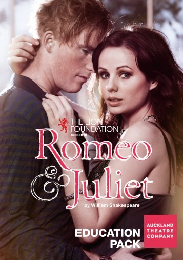 The Lion Foundation Season of Romeo & Juliet - Auckland Theatre ...
