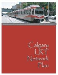 Calgary LRT Network Plan Calgary LRT Network ... - Calgary Transit