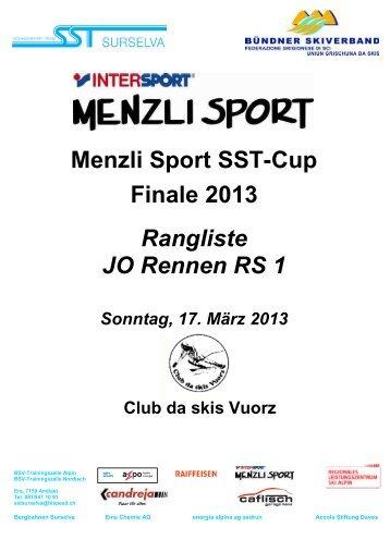 Menzli Sport SST-Cup Finale 2013 Rangliste JO Rennen RS 1