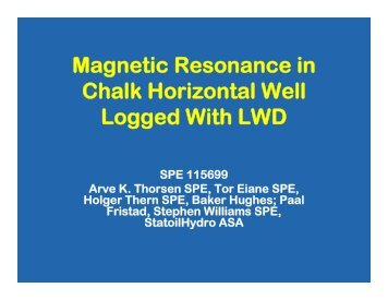 Magnetic Resonance in Chalk Horizontal Well Logged With LWD