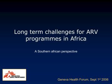 Long term challenges for ARV programmes in Africa - Ghf06.org