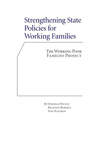 Strengthening State Policies for Working Families - The Working ...