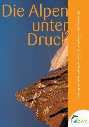 Broschüre Die Alpen unter Druck - Alpine Network of Protected Areas