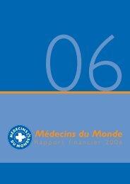 RAPPORT FINANCIER 2006.pub - Médecins du Monde