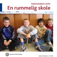 En rummelig skole - Danmarks Lærerforening