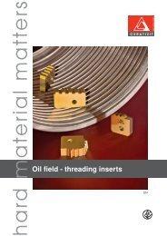 Oil field - threading inserts