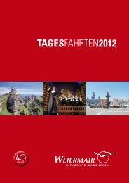 TAGESFAHRTEN2012 - Weiermair Reisen