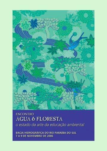 Anais Encontro Água & Floresta - SIGAM - Governo do Estado de ...