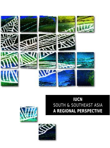 iucn south & southeast asia a regional perspective - IUCN - Pakistan