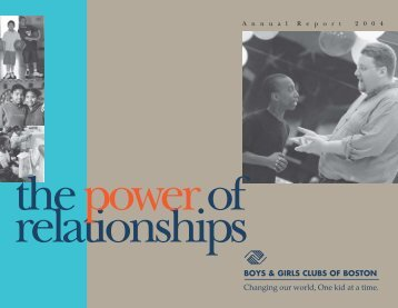 2004 Annual Report - Boys and Girls Club of Boston