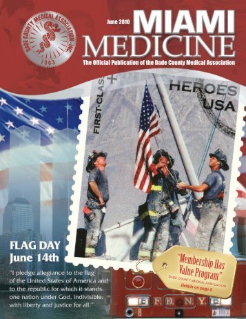June 2010 The Official Publication of the Dade County Medical ...