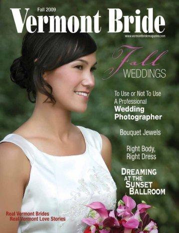 Download The Fall 2009 PDF – Vermont Bride Magazine