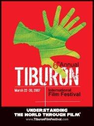 2007 - Tiburon International Film Festival