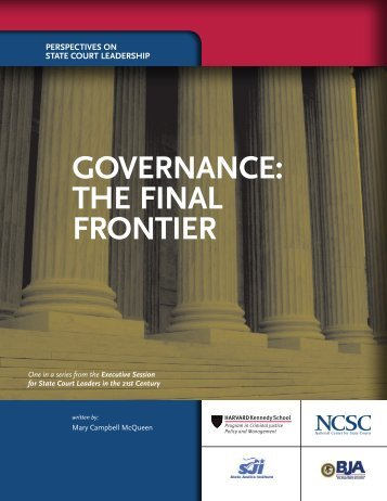 Governance: the FinaL Frontier - State Justice Institute
