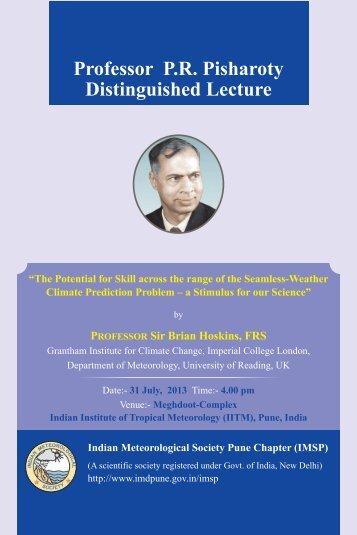 Professor P.R. Pisharoty Distinguished Lecture - (IMD), Pune