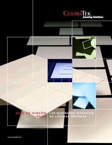guía de diseño para los sustratos cerámicos de láminas ... - CoorsTek