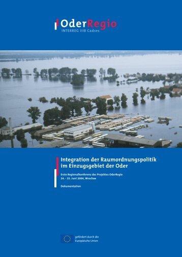 Integration der Raumordnungspolitik im Einzugsgebiet ... - OderRegio