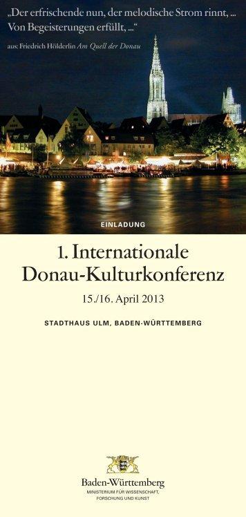 1. Internationale Donau-Kulturkonferenz - Europäische Donau ...