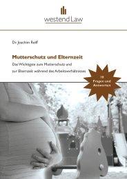 Mutterschutz und Elternzeit - Das Wichtigste zu ... - Westendlaw.de