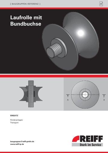 Laufrolle mit Bundbuchse - REIFF Technische Produkte