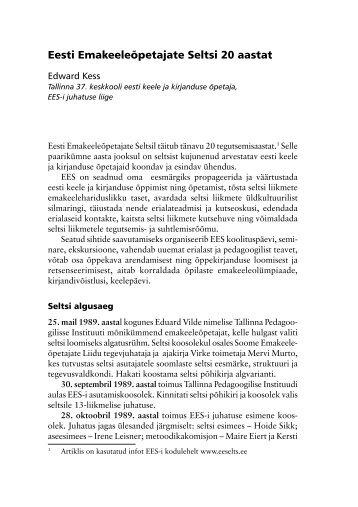 Eesti Emakeeleõpetajate Seltsi 20 aastat - Emakeele Selts