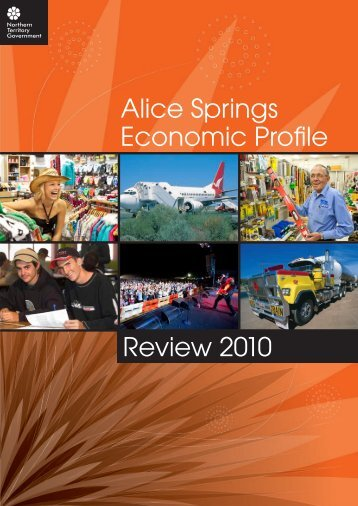Alice Springs Economic Profile Review 2010 - Department of ...