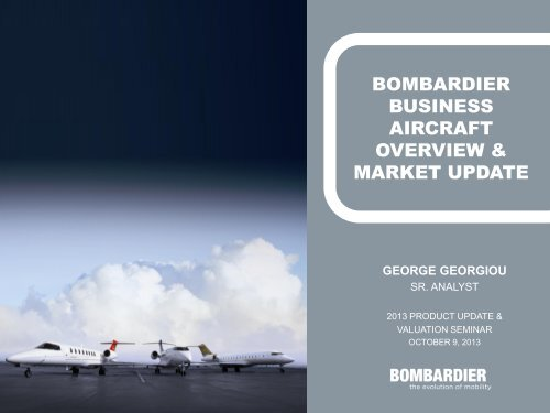Bombardier business aircraft OVERVIEW & market update