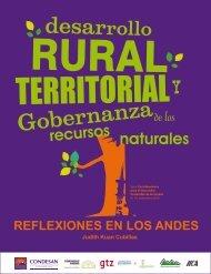 Desarrollo Rural Territorial y Gobernanza de los ... - Condesan