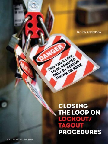 Closing the Loop on Lockout/ Tagout Procedures
