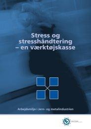 Stress og stresshåndtering - Industriens Branchearbejdsmiljøråd