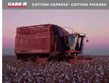 COTTON EXPRESS® COTTON PICKERS - Case IH