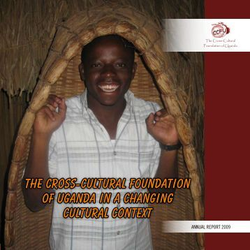 Annual Report - Cross-Cultural Foundation of Uganda(CCFU)