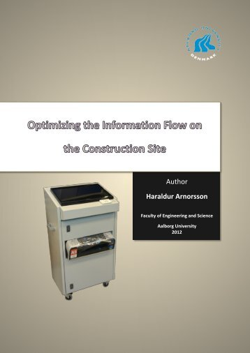 Optimizing the Information Flow on the Construction ... - It.civil.aau.dk