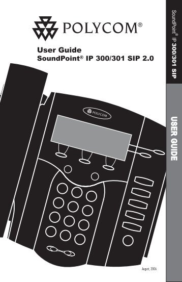 SoundPoint IP 300/301 SIP 2.0 Users Guide - FortiVoice - Fortinet ...